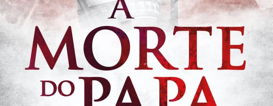 A Morte do Papa – N.º 1 em pré-venda.
