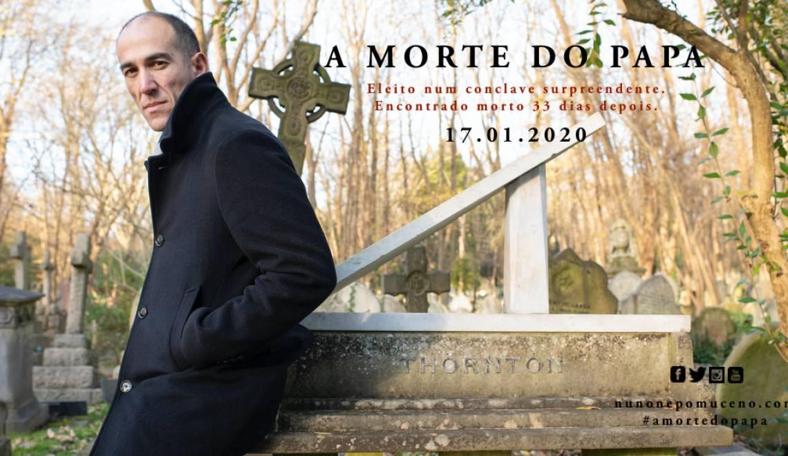 A Morte do Papa – Disponível em papel e ebook a 17.01.2020.