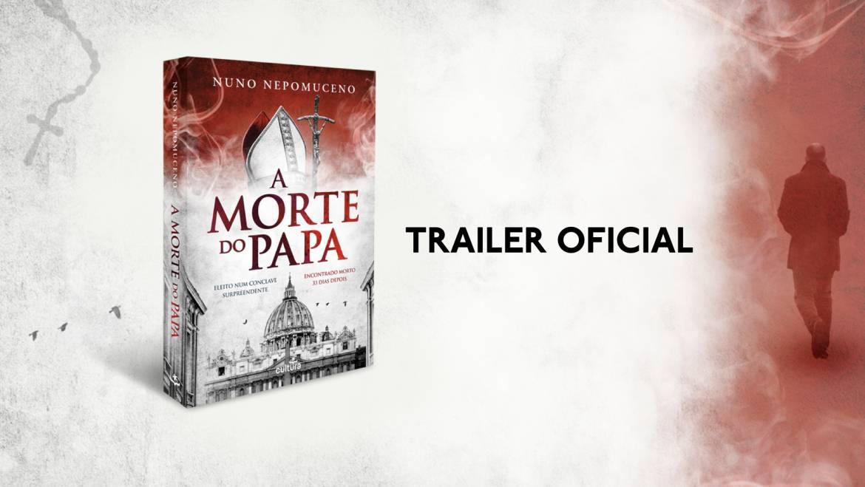 A Morte do Papa – Trailer oficial.