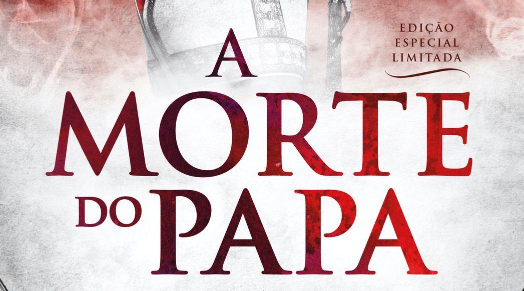 A Morte do Papa – Edição especial, limitada e numerada.